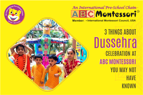 3 Things About Dussehra celebration at ABC Montessori Play School in Rajouri Garden, You May Not Have Known